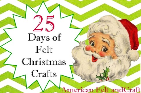 Felt crafts for Christmas