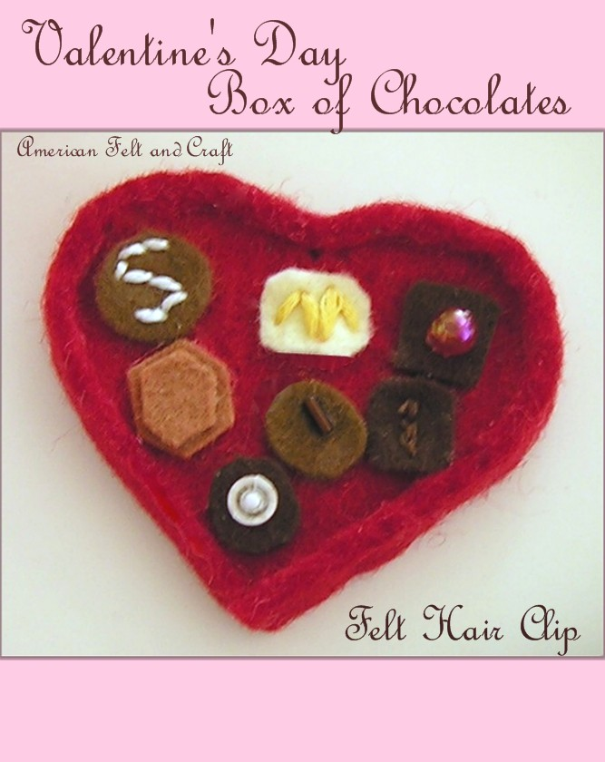 Valentines Day Box Of Chocolates Felt Hair Clip American Felt