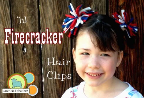 Little Firecracker Felt Hairclips Free Tutorial by American Felt and Craft