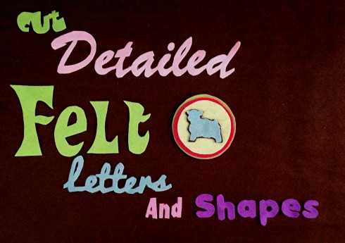 How to cut letters from Felt - tons of tips