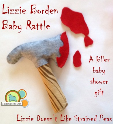 Lizzie Borden Baby Rattle Tutorial