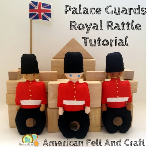 Felt Baby Rattle - Palace Guards