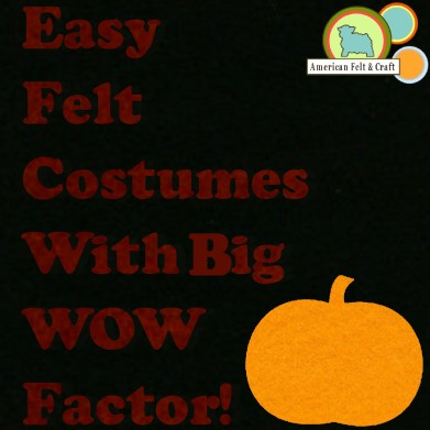 Easy felt costumes