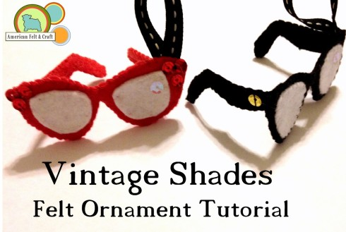 DIY Vintage sunglasses felt Chirstmas ornaments