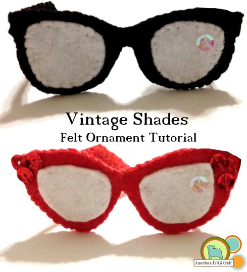Vintage Style Hipster Glasses - DIY Felt Christmas Ornament Tutorial