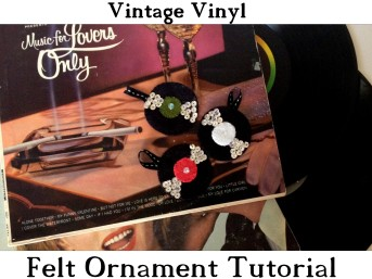 American Felt and Craft Free Record Ornaments Tutorial