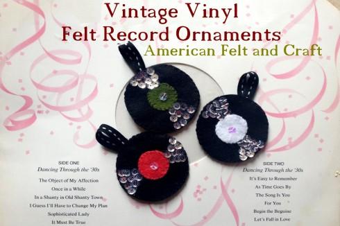 Vintage Vinyl Felt Record Tutorial - Felt Chirstmas Ornaments Hipster Week