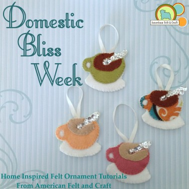 Domestic Bliss Week American Felt and Craft - Coffee Ornament Tutorial