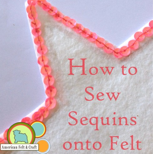 How to sew sequins to felt