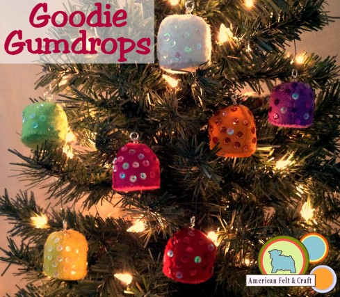 Gumdrop Ornaments from felt full tutorial and template - American Felt and Craft The Blog