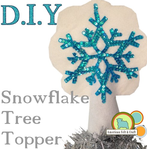 DIY Felt Snowflake Tree Topper
