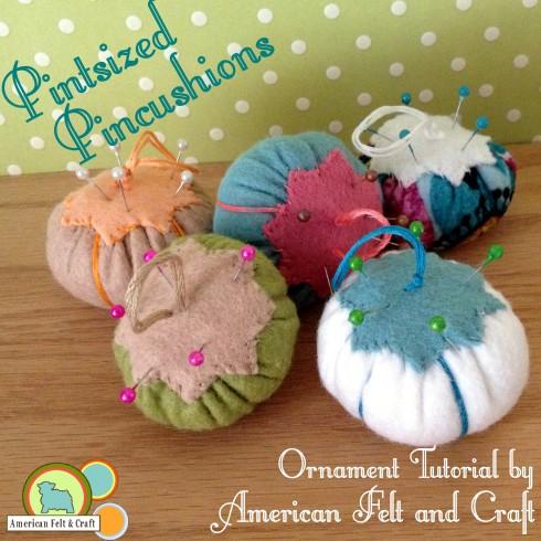Felt Pincushion Ornament - American Felt and Craft - The Blog