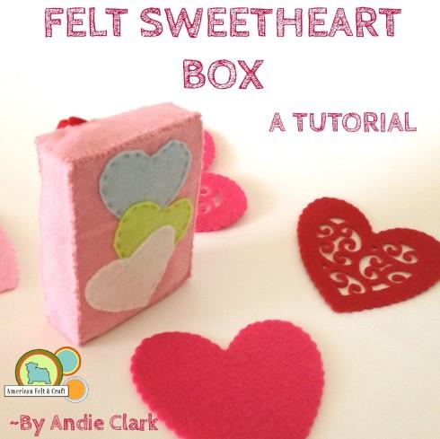 Felt valentines day craft - sweetheart box tutorial