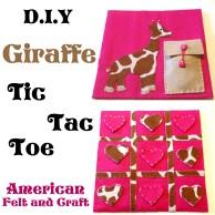 DIY Felt Giraffe Tic Tac Toe Tutorial