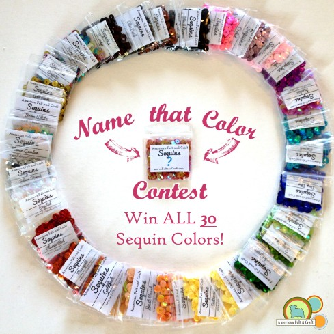 American Felt and Craft Name that Color sequin contest!