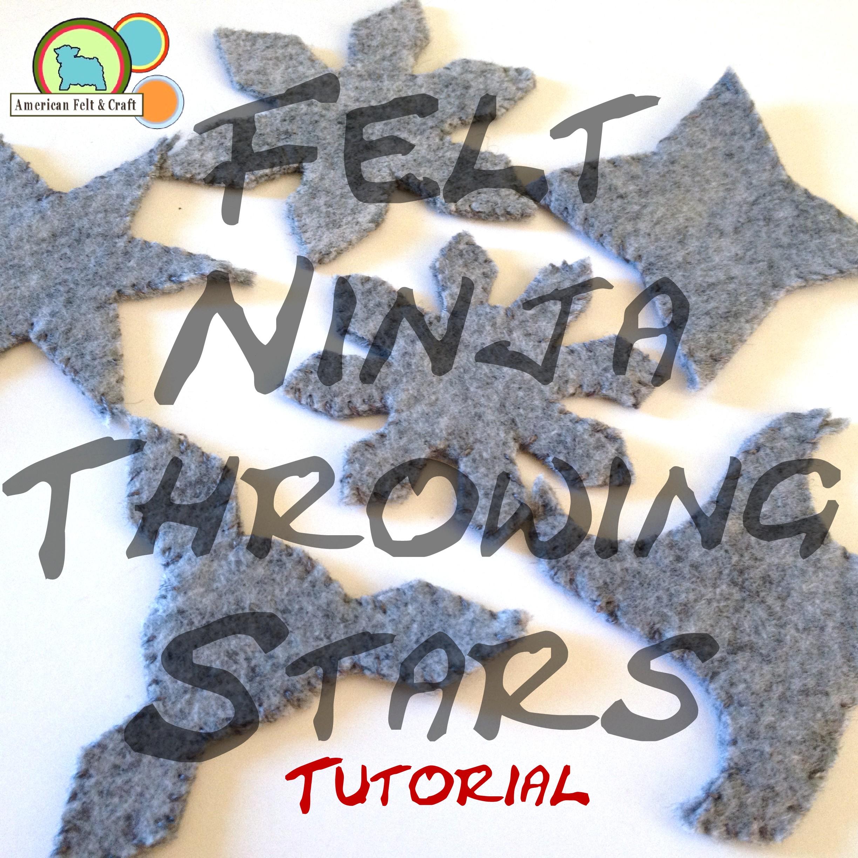Felt Ninja Throwing Stars Tutorial