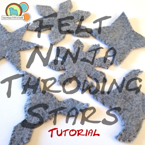 Felt Ninja throwing stars tutorial.