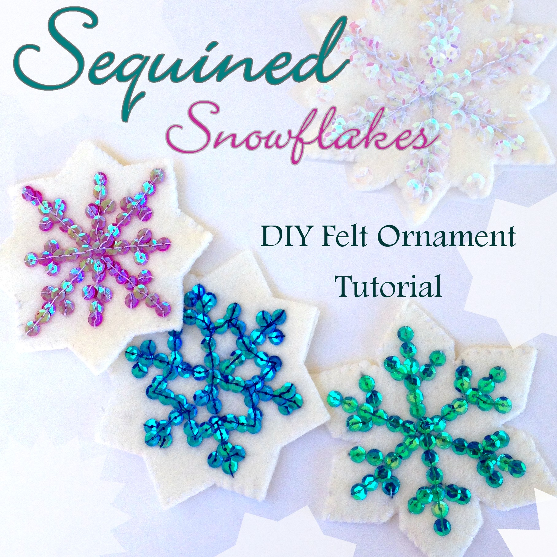 Christmas felt ornaments - Sequined Snowflake Ornament Tutorial Tons Of Felt Ornaments