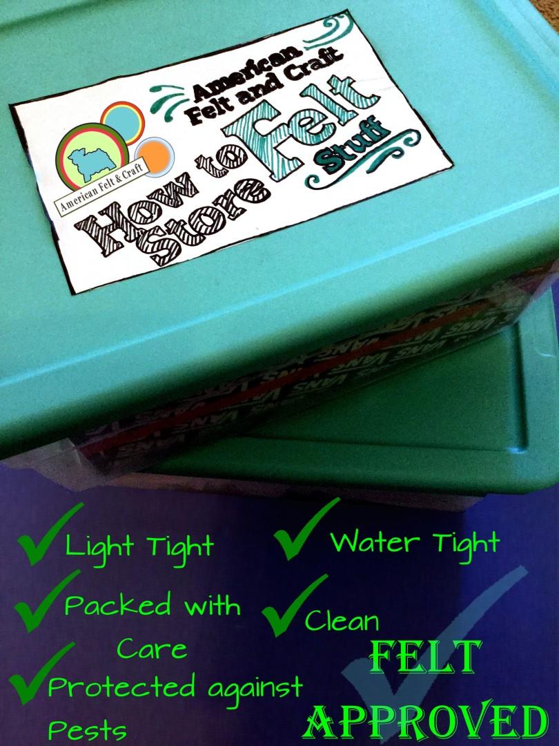 The felt approved guide for storing felt stuff