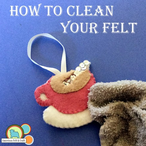 Cleaning felt ornaments