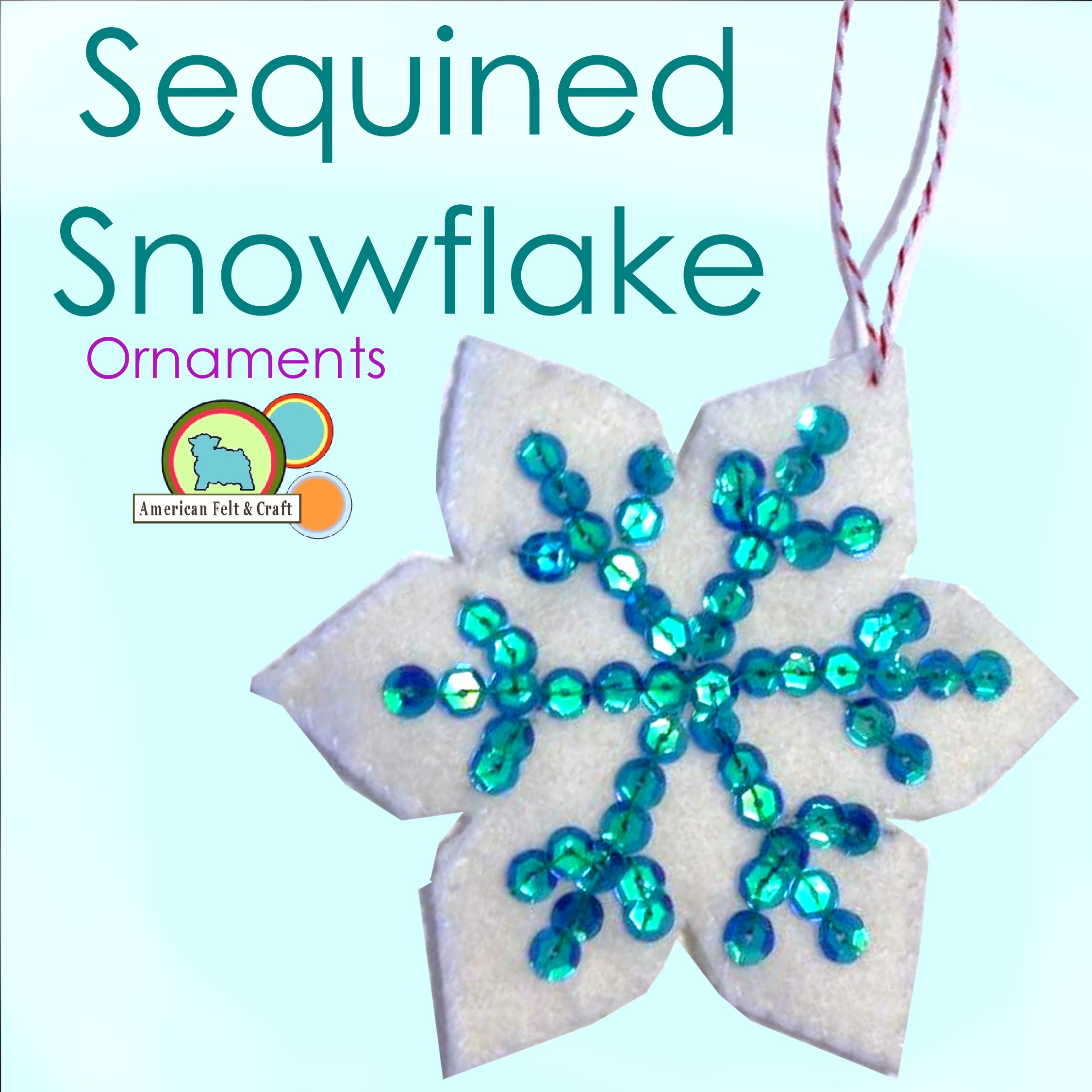 Felt Snow Flake Ornament Tutorial