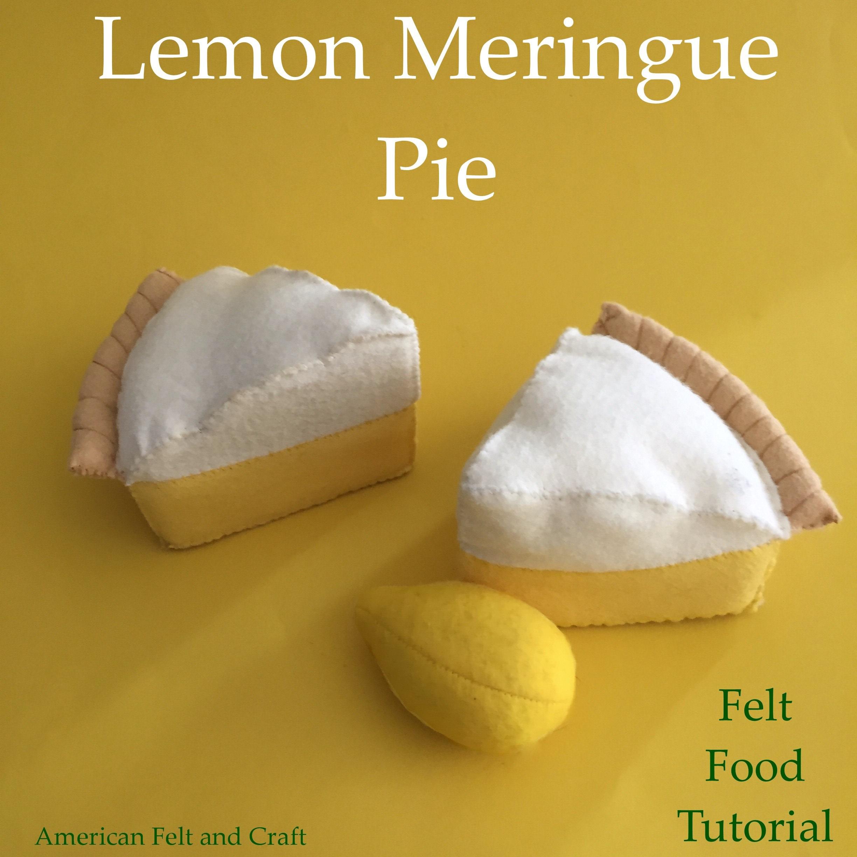Free felt food tutorials - Lemon pie