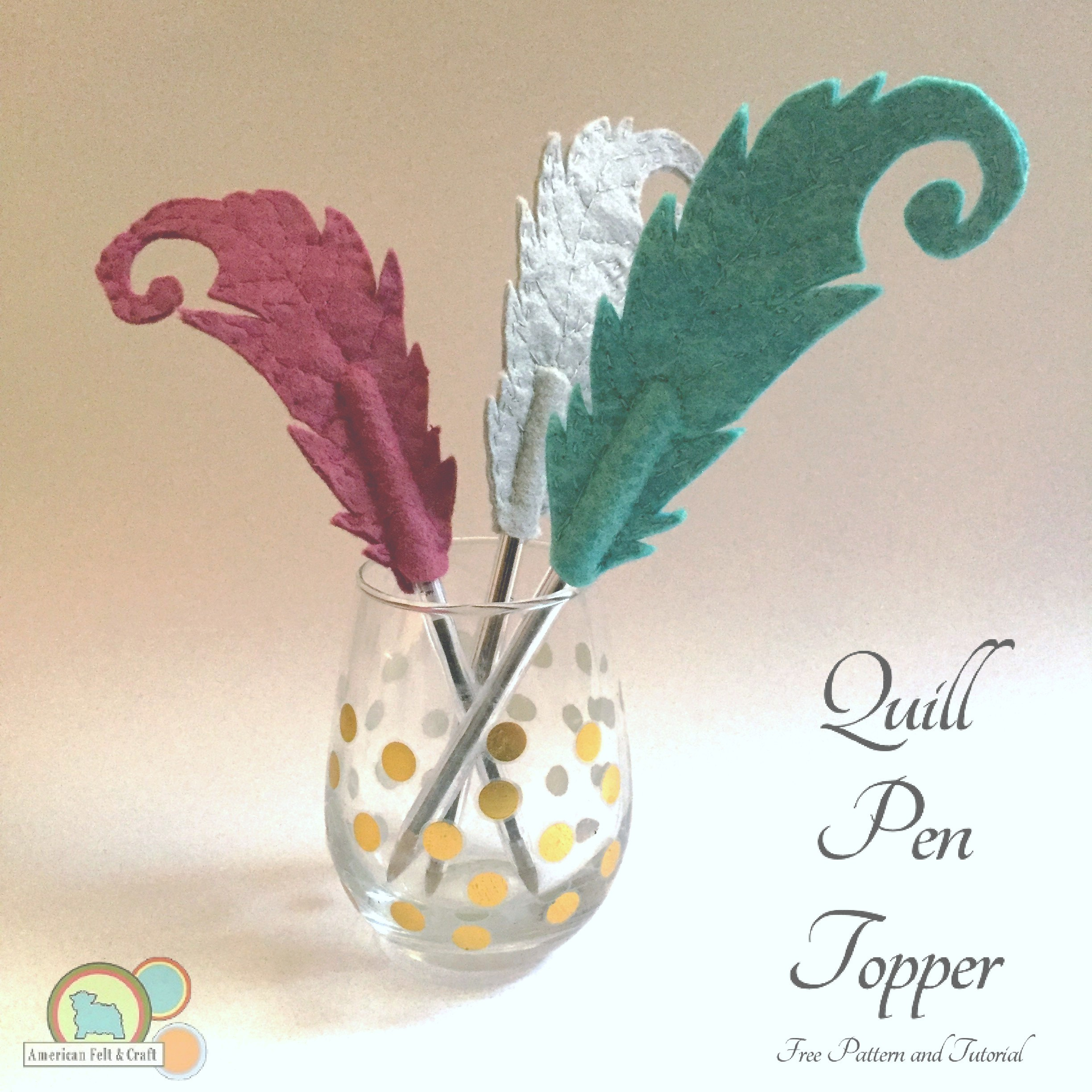 Tutorial and pattern: Felt feather quill pen or pencil topper