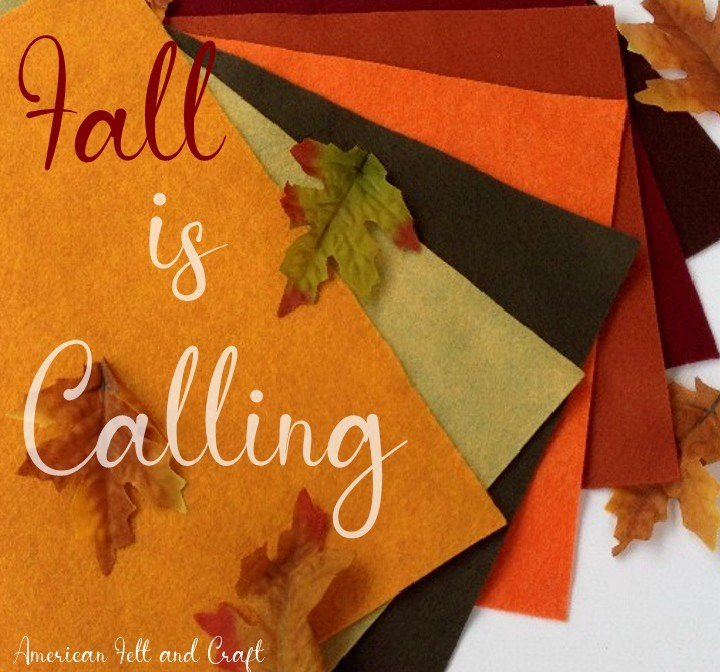 Fall - Felt crafts